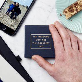 Personalised '10 Reasons You Are The Greatest Dad' Message Box