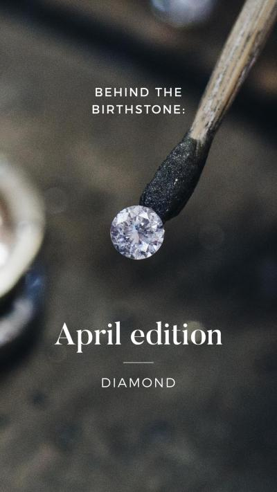 Behind The Birthstone: April Edition