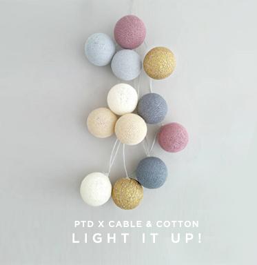 PTD x Cable & Cotton | Light It Up!