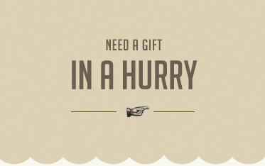 Gifts in a Hurry